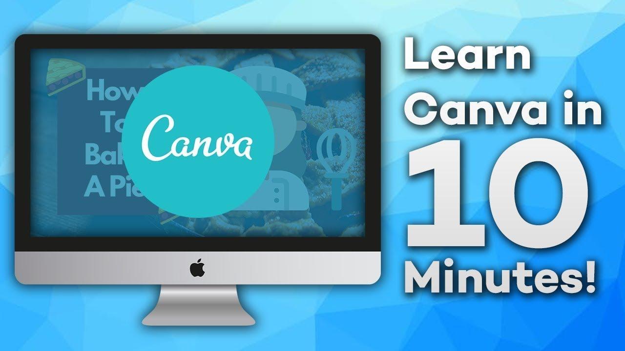 Học canva trong 10 phút (Canva Tutorial 2021)