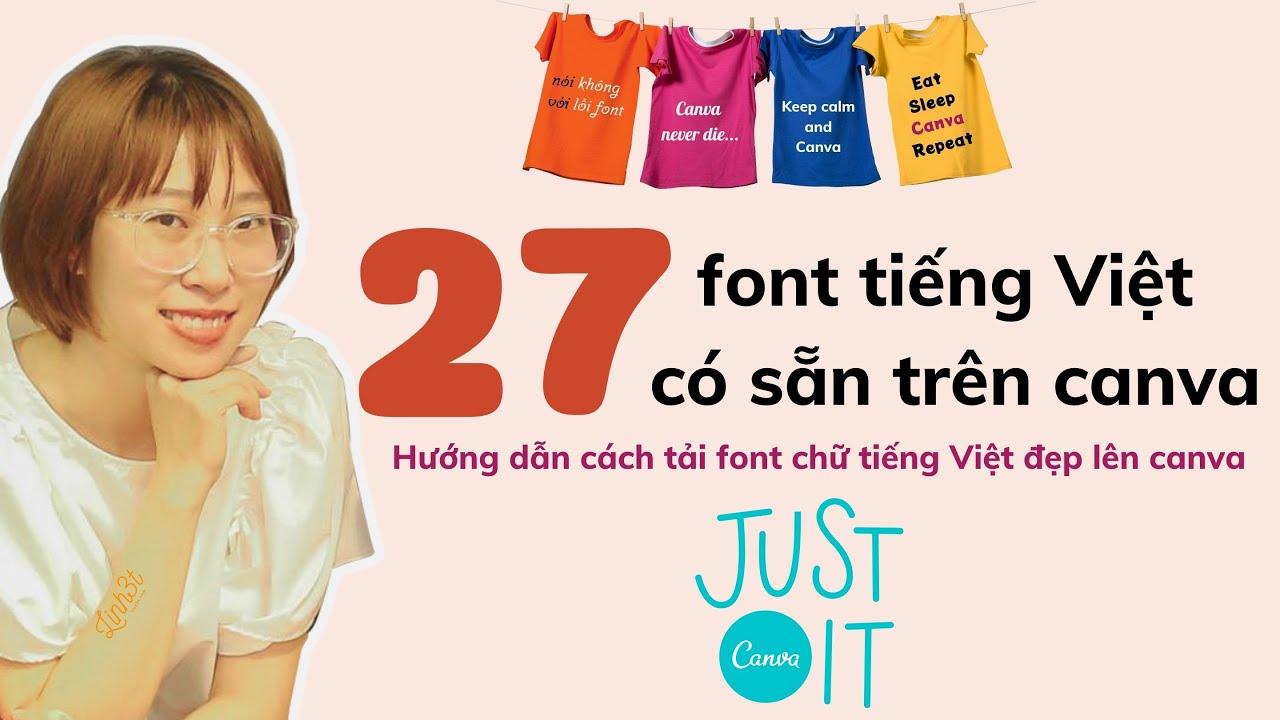 27 Font chữ tiếng Việt có sẵn và hướng dẫn tải Font lên canva  linh3t