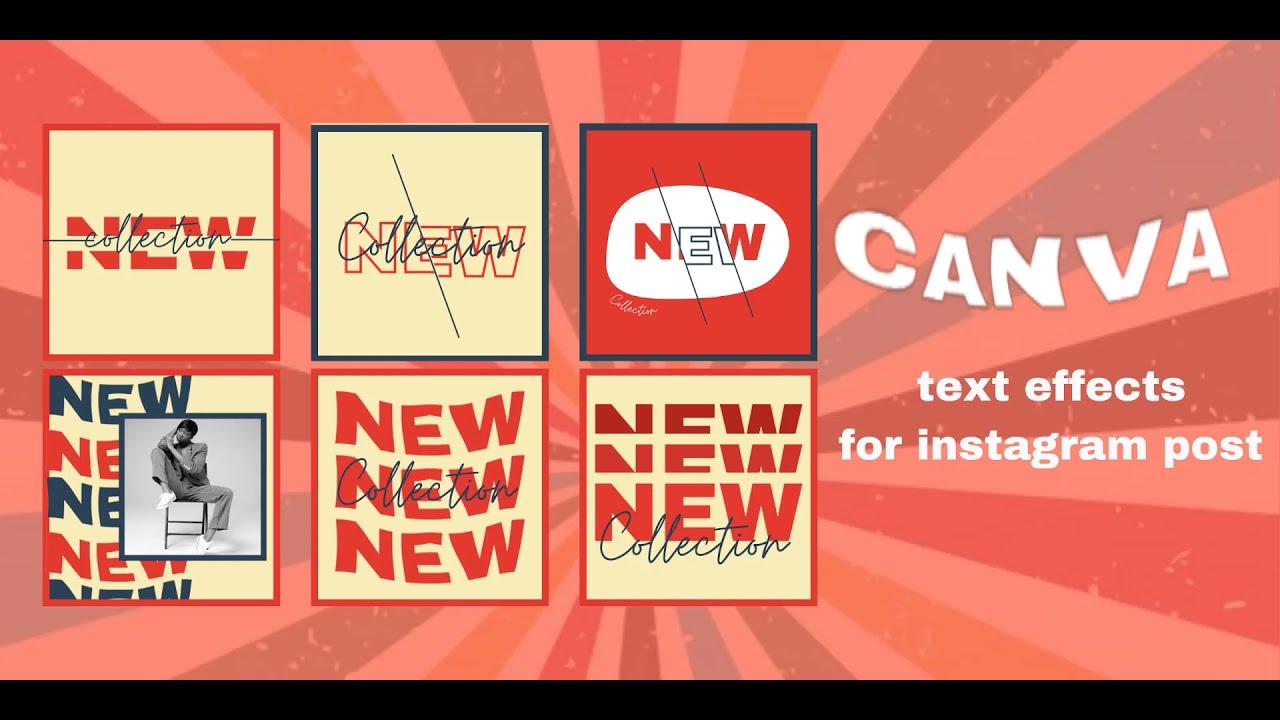 Hướng dẫn tạo hiệu ứng chữ đẹp trong canva, text effects for instagram post