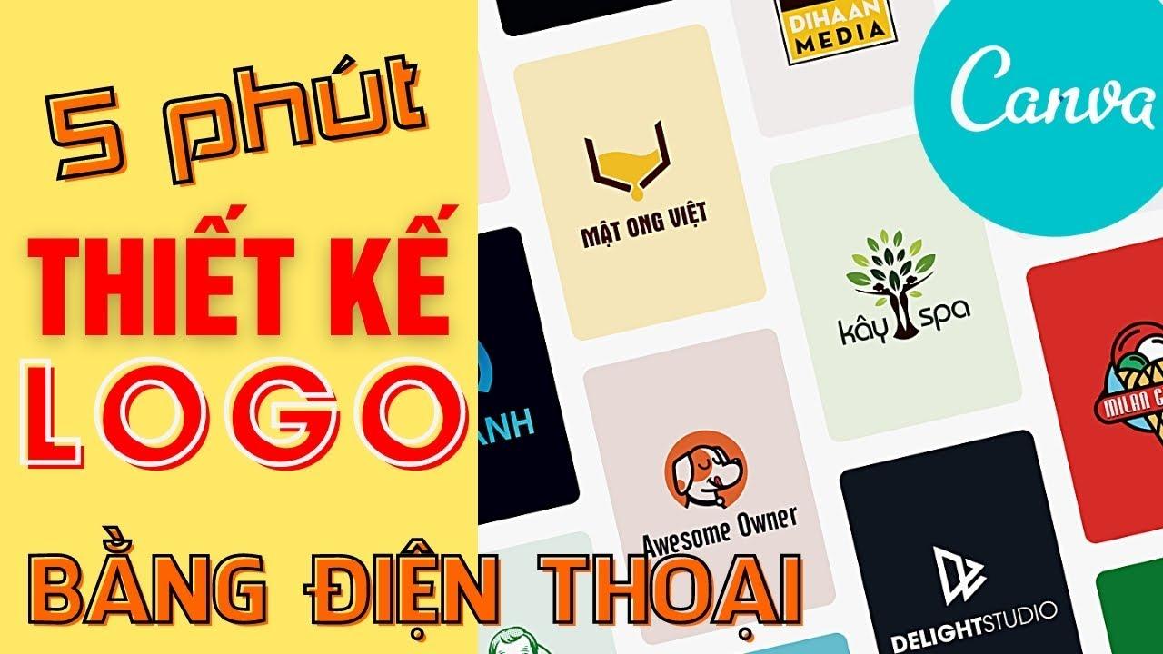 Thiết Kế Logo Dễ Dàng Trên Điện Thoại Bằng Canva | Logo Design By Canva