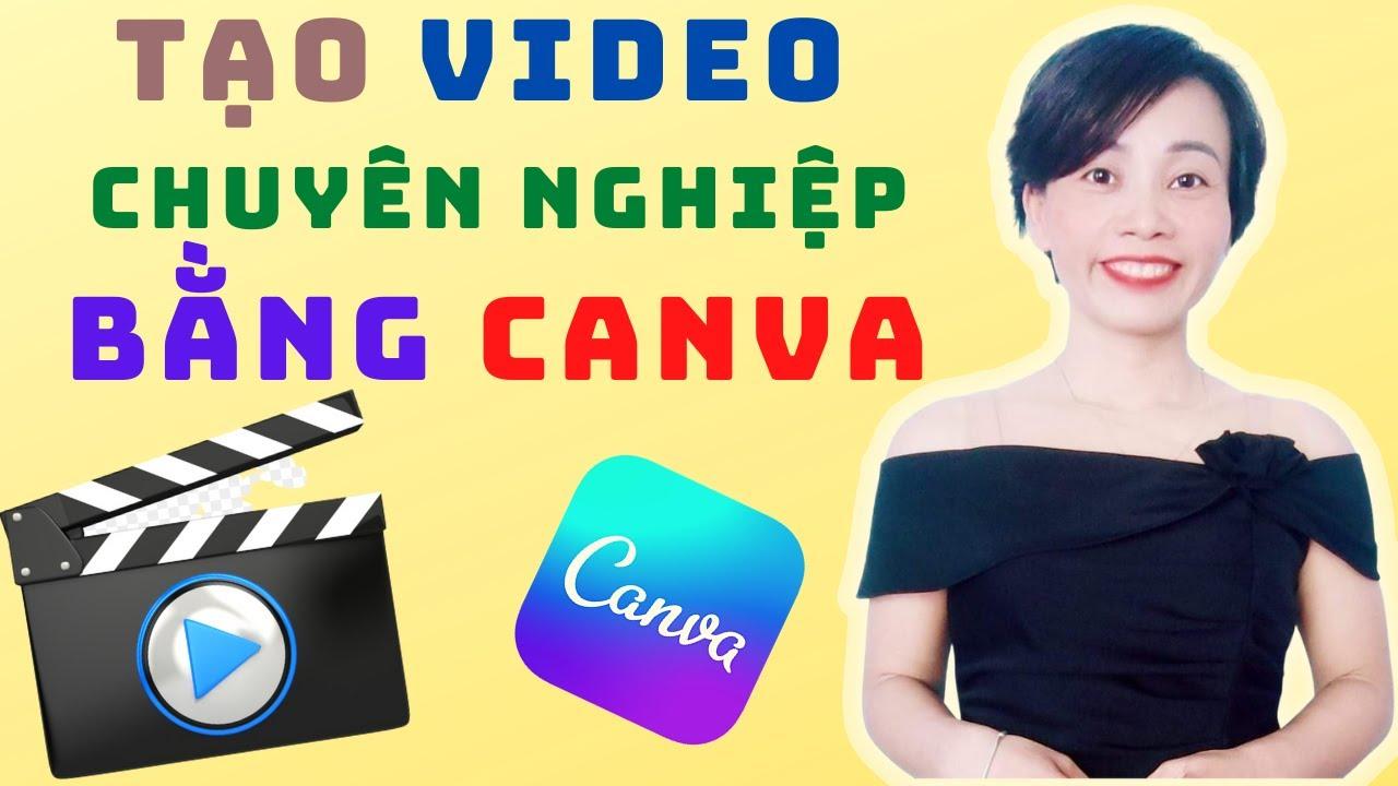 Cách làm video chuyên nghiệp trên Canva