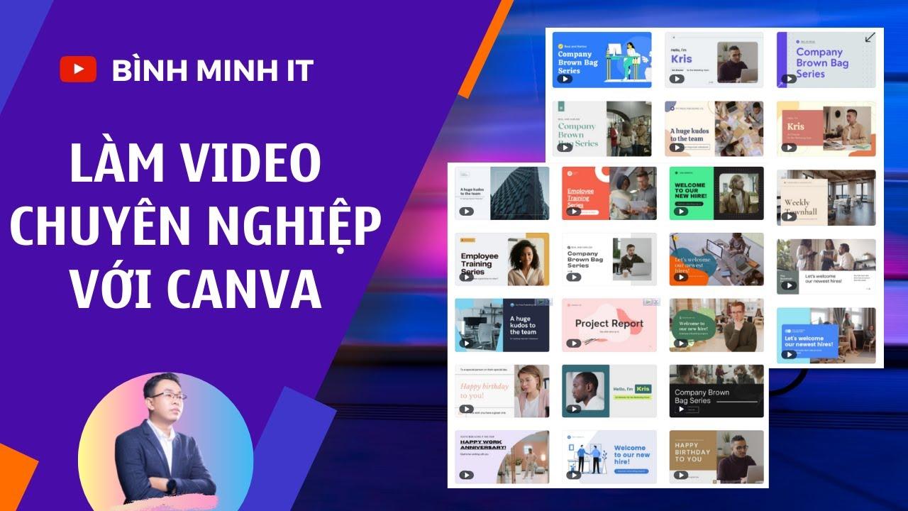 Làm video marketing online chuyên nghiệp với Canva - Cập nhật trình chỉnh sửa video mới của Canva