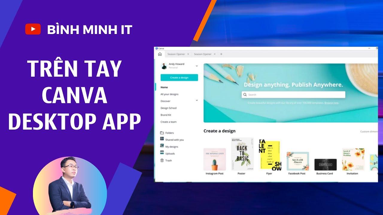 Trên tay Canva Desktop App - Ứng dụng Canva trên máy tính