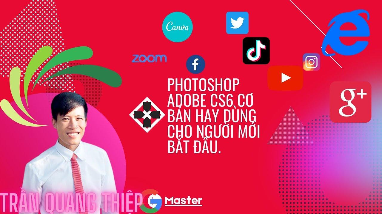 Photoshop - Photoshop adobe cs6 cơ bản online