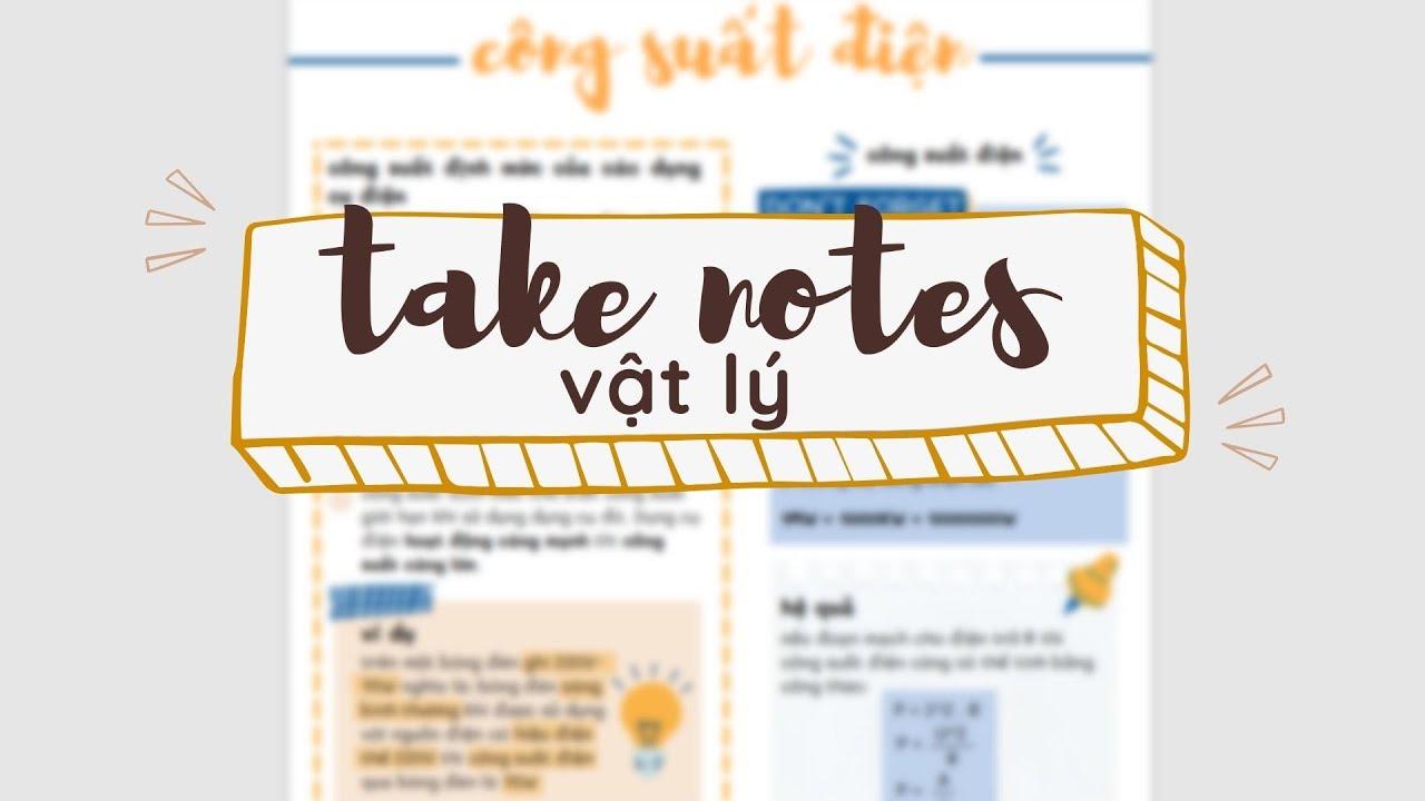 take note | cách mình ghi chép môn Vật Lí bằng canva, tài liệu học,...