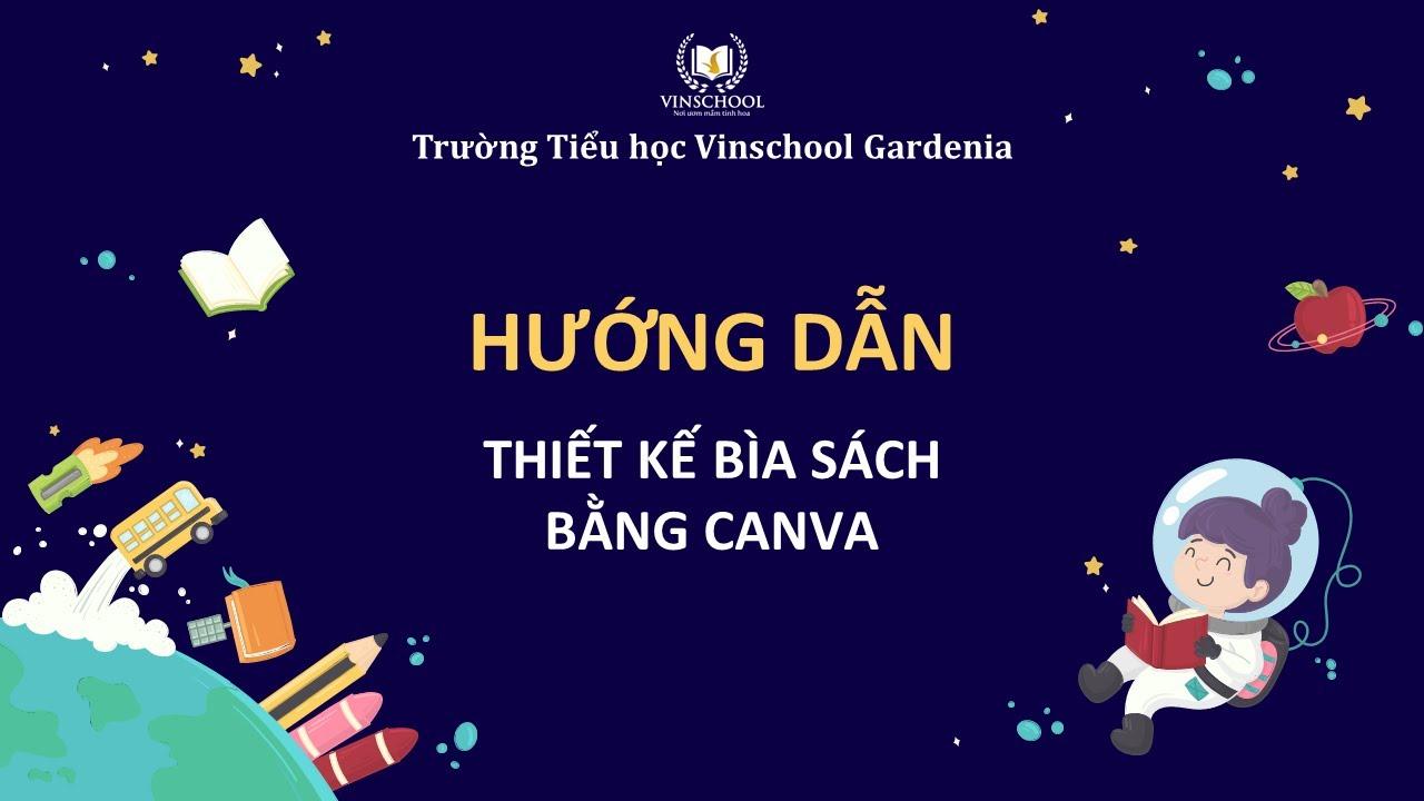 Vinschool Book Week 2020 | Hướng dẫn đăng ký sử dụng Canva để thiết kế bìa sách