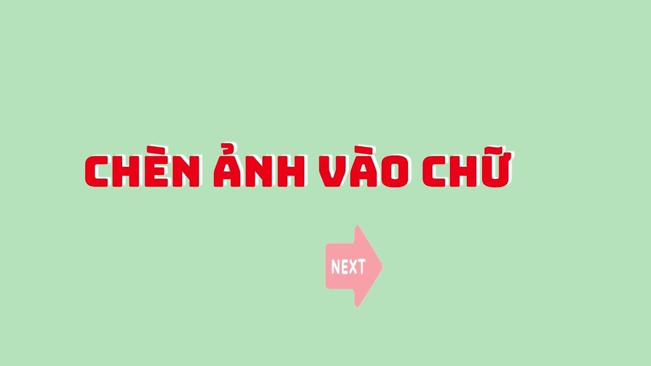 Hướng dẫn thêm ảnh vào chữ trên Canva