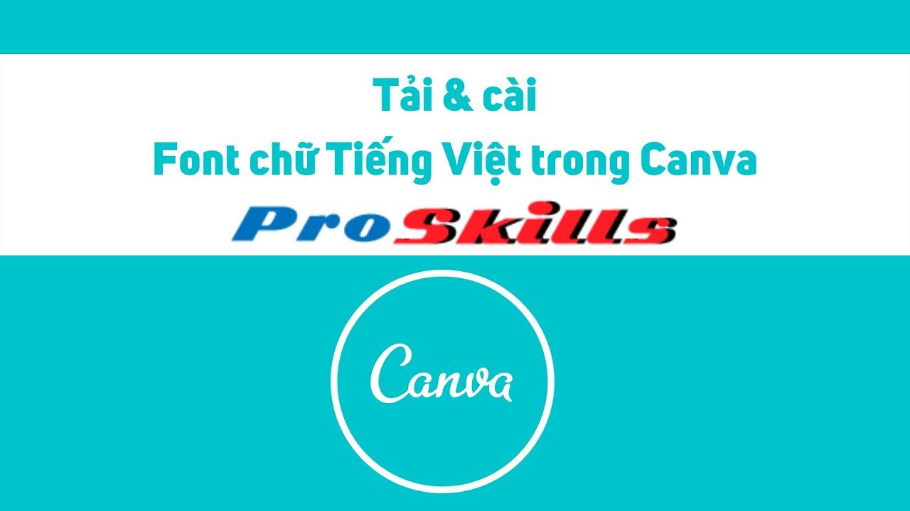 Tải và cài Font chữ Tiếng Việt trong Canva | Sửa lỗi Font, Tặng 7000 Font chữ đẹp trên Canva