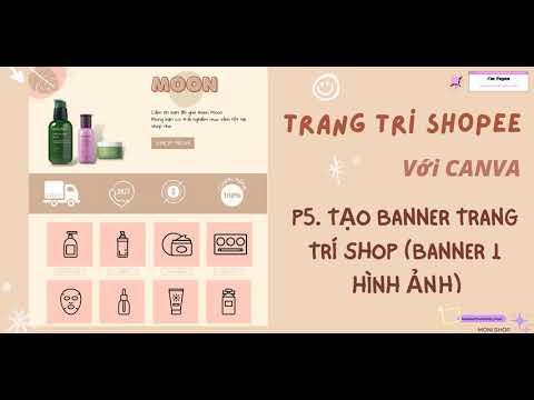 Tạo banner trang trí shopee bằng Canva (Banner 1 hình ảnh) | Shopee template