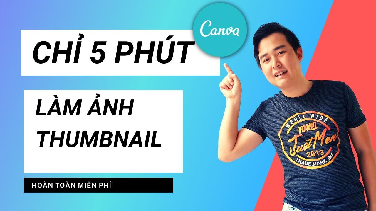 Canva Youtube Thumbnail    Canva Slide, Ghép Ảnh, Edit Video Dùng Cho Student, Giá Dục