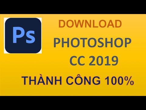 Hướng Dẫn Tải Và Cài Đặt Adobe Photoshop CC 2019 Full Miễn Phí Mới Nhất - Thành Công 100%