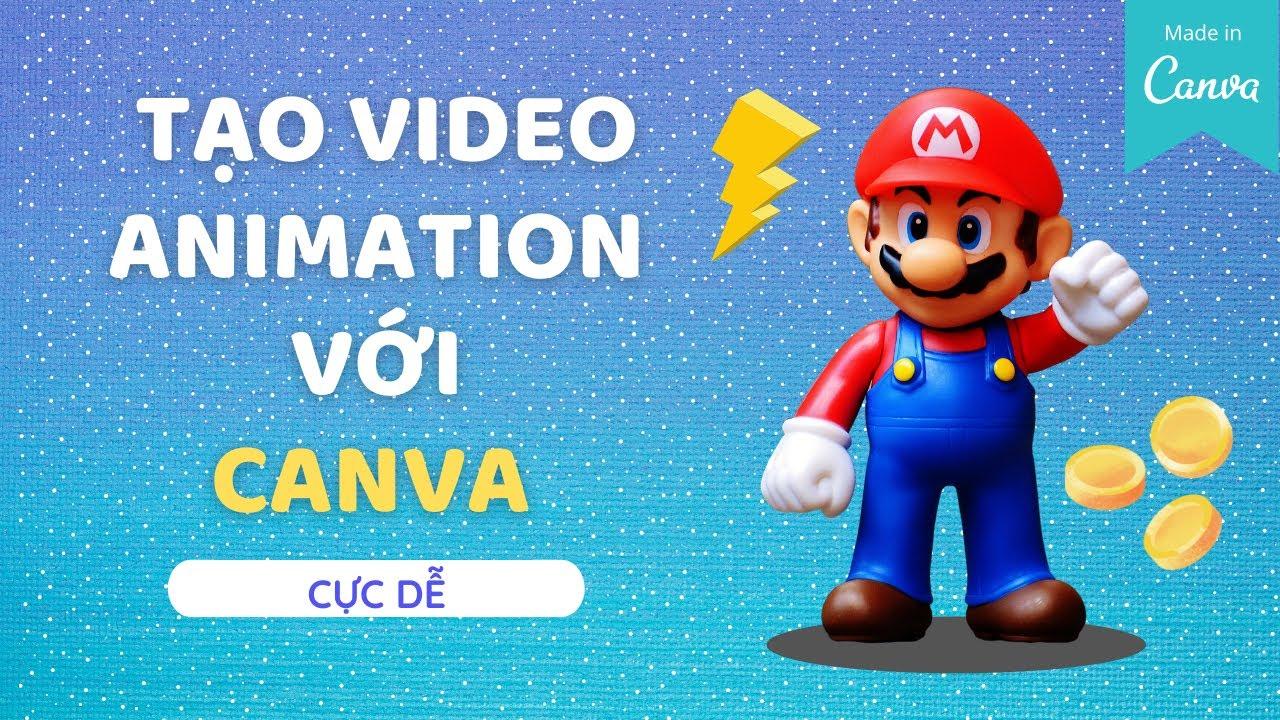 TẠO VIDEO ANIMATION BẰNG CANVA P3| Canva video| Hướng dẫn Canva