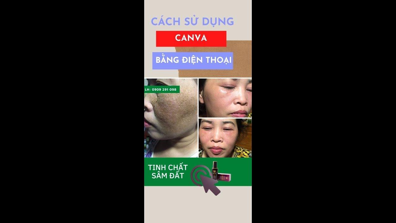 Cách sử dụng Canva trên điện thoại để thiết kế ảnh đơn giản