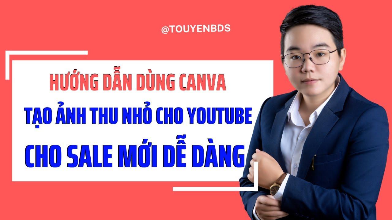 Hướng dẫn dùng Canva tạo ảnh thu nhỏ cho Youtube dễ dàng cho người mới