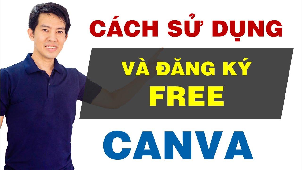 Hướng dẫn cách Sử dụng và Đăng ký Free CANVA biến Ai cũng thành Cao thủ thiết kế | Thầy Hiển Lý