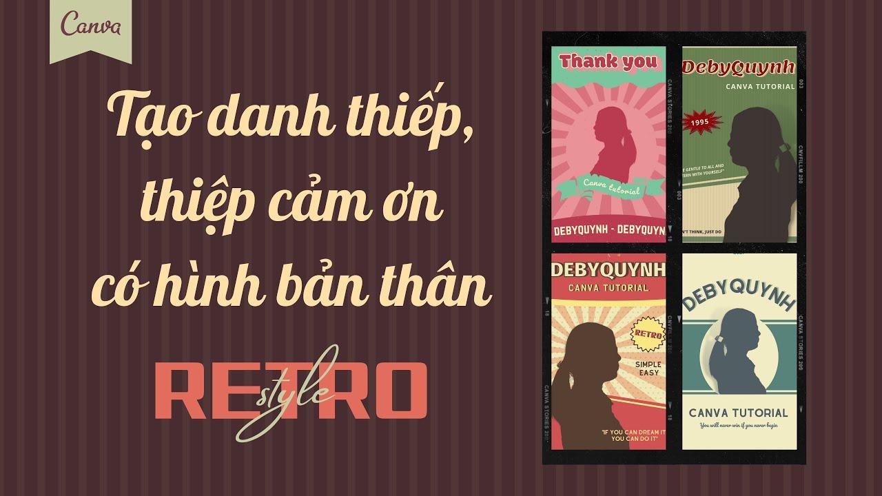Cách tạo danh thiếp, thiệp cảm ơn có bóng bản thân theo phong cách poster retro - Canva tutorial