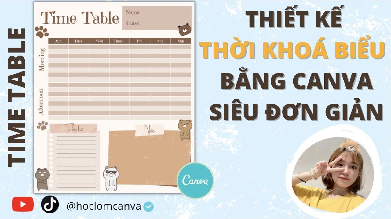 [CANVA TRICKS AND TIPS] THIẾT KẾ THỜI KHOÁ BIỂU SIÊU ĐƠN GIẢN BẰNG CANVA | TIME TABLE IN CANVA
