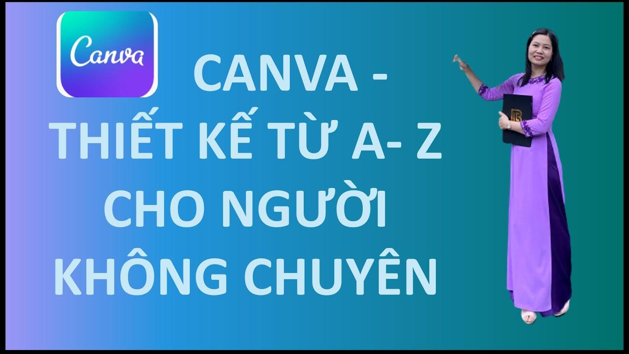 Buổi 4 - CANVA.com - Từ A - Z