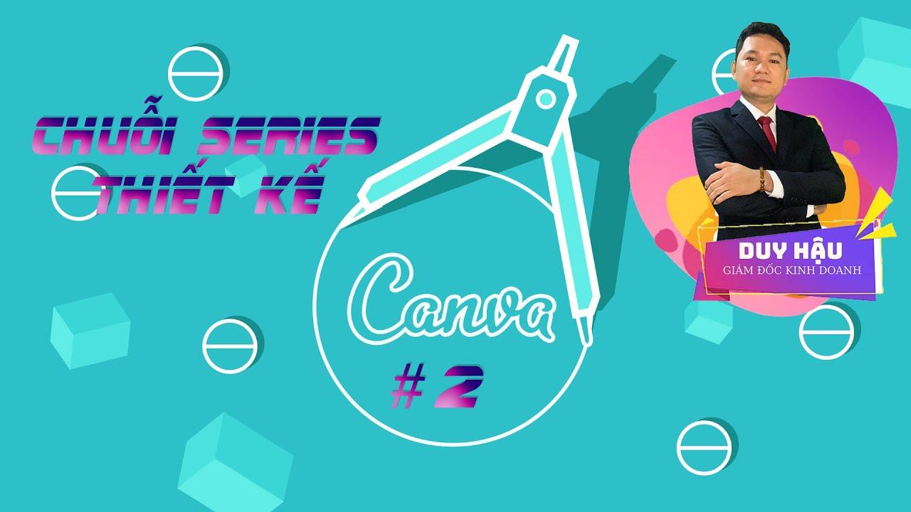 5 phút Thiết kế Canva đơn giản   series 2